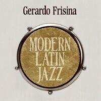 GERARDO FRISINA - MODERN LATIN JAZZ  2 CD NEW!