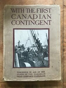 With the First Canadian Contingent WW1 1915 First Edition Dust Jacket