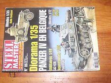 $$$ Revue Steel Masters N°86 Panzer IV Belgique  Rolls Fordson  GAZ-67B  OT-130