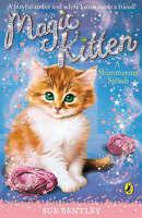 Magic Kitten: A Shimmering Splash, Bentley, Sue, Very Good Book