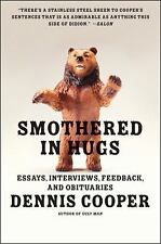 Smothered In Hugs: Essays, Interviews, Feedback, And Obituaries: By Dennis Co...