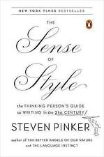 The Sense of Style: The Thinking Person's Guide to Writing in the 9780143127796