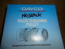 NEW DAYCO IDLER/TENSIONER PULLEY 89009