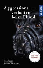 Aggressionsverhalten beim Hund von Ute Heberer, Normen Mrozinski und Nora Brede (2017, Gebundene Ausgabe)