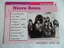 CARTE FICHE PLAISIR DE CHANTER LES CHARLOTS NECRO BOSSA