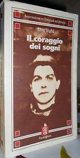 IL CORAGGIO DEI SOGNI Zina RIGHI Voci dell'emigrazione romagnola '900 1945 1975