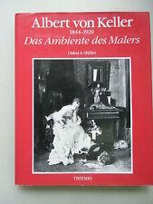 Albert von Keller Das Ambiente des Malers 1984