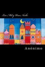 Las Mil y una Noche (Spanish Edition) by Anonimo (2016, Paperback)