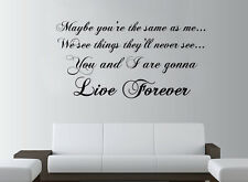 OASIS Live Forever Lyrics Large Wall Art ROCK Quote Lounge Bedroom Sticker Decal