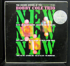 Bobby Cole Trio New New The Unique Sound Of LP Mint- 1960 Promo 6 Eye CL 1536 US