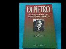 GIGI MONCALVO: DI PIETRO IL GIUDICE TERREMOTO L'UOMO DELLA SPERANZA del 1992