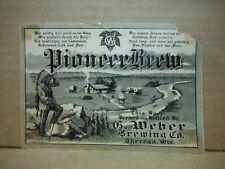 New listing Pioneer Brew Beer Label-G. Weber Brg.Theresa,Wisconsin #2