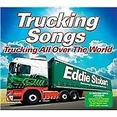 Various Artists - Eddie Stobart Trucking Songs (Trucking All over the World, CD