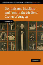 Dominicans, Muslims and Jews in the Medieval Crown of Aragon (Cambridge Studies