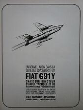 6/1965 PUB FIAT AVIAZIONE FIAT G.91 Y ITALIAN AIR FORCE ORIGINAL FRENCH AD