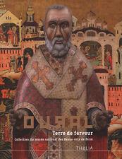 OURAL. Terre de ferveur. Collection du Musée national des Beaux-Arts de Perm - B