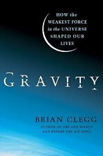 Gravity: How the Weakest Force in the Universe Shaped Our Lives-ExLibrary
