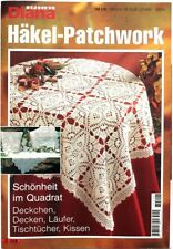 Diana Häkel-Patchwork Schönheit im Quadrat Zweifarbige Häkelschriften 1997