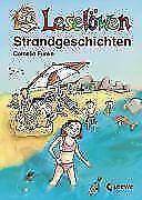 Leselöwen - Strandgeschichten von Cornelia Funke (2007, Kunststoffeinband)