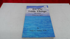 It's the Little things 3rd Edition by Finley C. Holmes (2010, Paperback) Signed