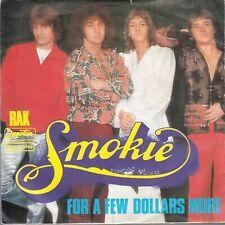 "Smokie-For A Few Dollars More/Goin' Tommorow-Original Yugoslav 7"" 45rpm 1978-Pop"
