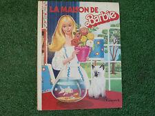 Livre ancien la maison de barbie 1977..Dolly et Gloria...touret