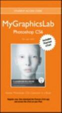 MyGraphicsLab Photoshop Course with Adobe Photoshop CS6 Classroom in a Book
