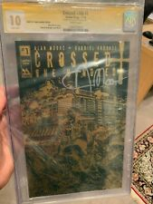 CROSSED +100 #1 CGCSS 10 RARE *ALAN MOORE* SIGNED 10.0 GOLD FOIL 9.8 9.9 SS CGC