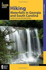 Hiking Waterfalls in Georgia and South Carolina: A Guide To The States' Best…