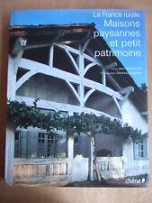 Jean-René TROCHET : LA FRANCE RURALE ; MAISONS PAYSANNES ET PETIT PATRIMOINE