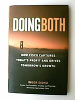 Doing Both: Capturing Today's Profit and Driving Tomorrow's Growth by Inder Sidh