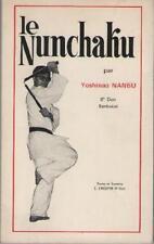 Le Nunchaku - Yoshinao Nanbu 6e Dan Sankukai - E. Crespin ARTS MARTIAUX Judogi