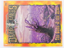 Deadlands THE QUICK and THE DEAD Hardback Pinnacle Entertainment 13584