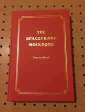 The SPACEFRAME MOULTONS par tony Hadland hb rare moulton am apb tsr