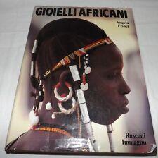 1987 GIOIELLI AFRICANI (African Jewelry) Book by Angela Fisher in Italian