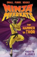 The Hammer of Thor (Ninja Meerkats) By Gareth P. Jones