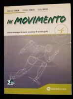 Marietti Scuola,In movimento scienze motorie per le superiori,ISBN 9788839302151
