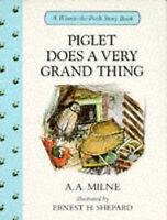 """""""NEW"""" Piglet Does a Very Grand Thing (Winnie-the-Pooh story books), Milne, A. A."""