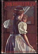 Müller, Gustav Adolf; Dornenkronen der Liebe - Ein Schwarzwaldroman, 1. Auflage