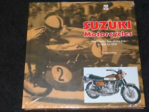 SUZUKI MOTORCYCLES CLASSIC TWO-STROKE ERA 1955 to 1978 BRIAN LONG NEW & SEALED