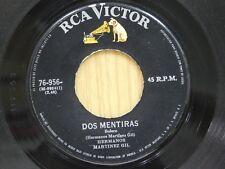 Hermanos Martinez Gil 45 DOS MENTIRAS / PARA OLVIDARTE A TI - RCA VG