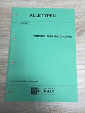 Werkstatthandbuch Peugeot - Alle Typen - Vorstellung Motor DW10