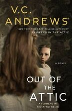 Out of the Attic by V.C. Andrews 9781982114411 | Brand New | Free UK Shipping