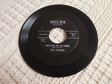THE LEGENDS  THE EYES OF AN ANGEL/I'LL NEVER FALL IN LOVE AGAIN MELBA 109