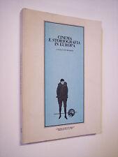 a cura di BERNARDINI Aldo: CINEMA E STORIOGRAFIA IN EUROPA, atti convegno 1986