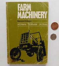 Farm Machinery vintage 1970s book Harris Muckle Shaw tractor plough dairy spray