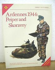 Ardennes 1944 Peiper and Skorzeny text by Jean-Paul Pallud 1987 First Edition