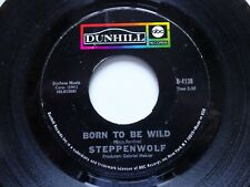 """STEPPENWOLF Born To Be Wild - EX Cond US Import Dunhill 7"""" (1968)"""
