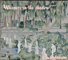 WHISPERS IN THE SHADOW - laudanum CD