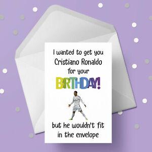 Cristiano Ronaldo Funny Birthday Card - Free 1st class postage